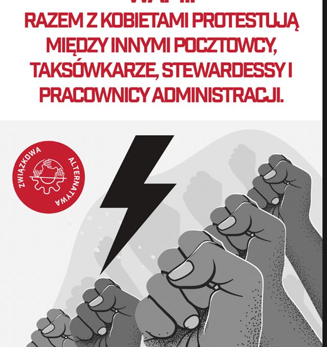 Walczymy o prawa kobiet! Apelujemy do innych związków o przyłączenie się do protestów